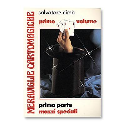 Meraviglie Cartomagiche Salvatore Cimo Vol 1