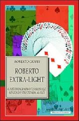 Roberto Giobbi Extra light vol8