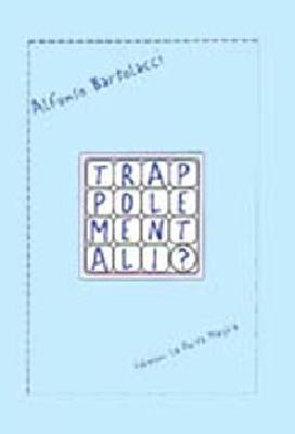 Trappole mentali by Bartolacci