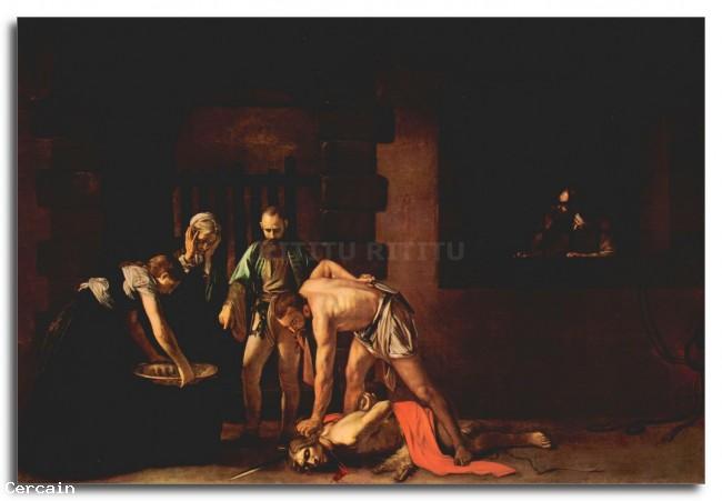 Riproduzione Artistica La decapitazione di San Giovanni Battista di Ca